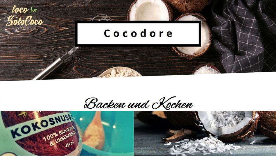 Rezepte zum Backen und Kochen mit Solococo Kokosöl bei Cocodore
