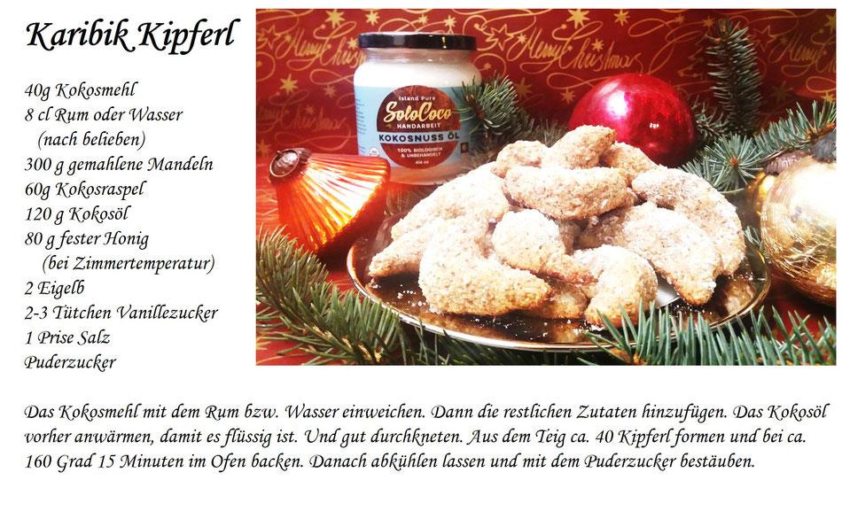 Weichnachten ohne Kipferl? Unmöglich. Aber haben Sie schon einmal Kipferl mit SoloCoco Kokosöl und Kokosmehl gemacht. Ein völlig neues Geschmackserlebnis und past zu Weihnachten. Hier finden Sie ein tolles Rezept.