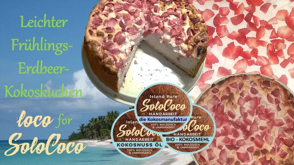 Rezept für Erdbeerkuchen mit Kokosöl und Kokosmehl von SoloCoco