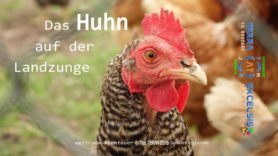 Das Huhn auf der Landzunge - 1. Weltraum-Abenteuer Sonderepisode   (c) JNHH