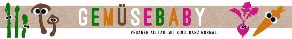 """Logo des Blogs: Schrift """"Gemüsebaby - veganer Alltag. Mit Kind. Ganz normal"""", rechts und links ein paar Gemüse Augen"""
