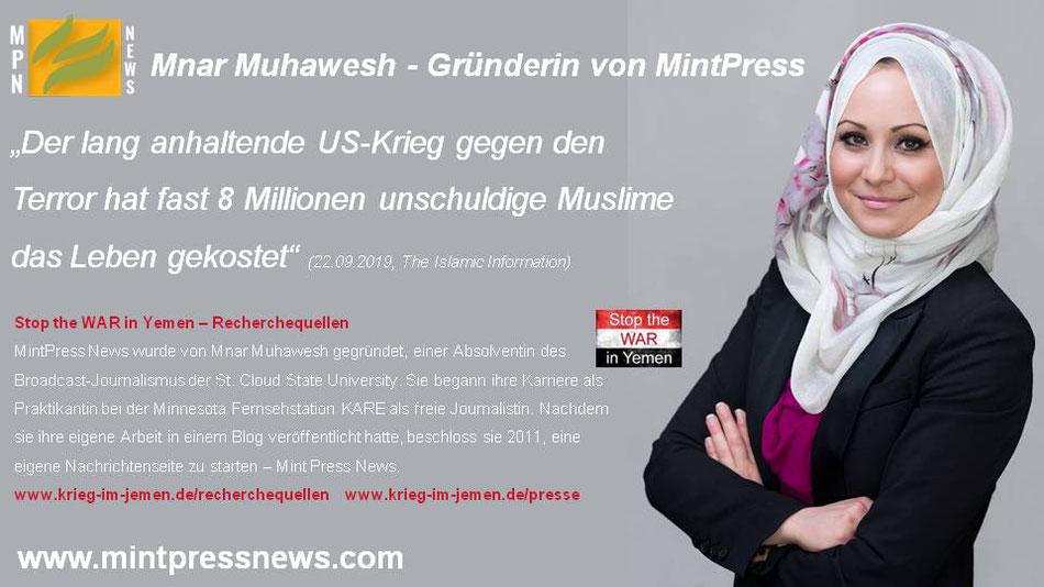 Mnar Muhawesh - Gründering von MintPressNews - der Krieg gegen den Terror hat 8 Mio. unschuldigen Muslimen das Leben gekostet.