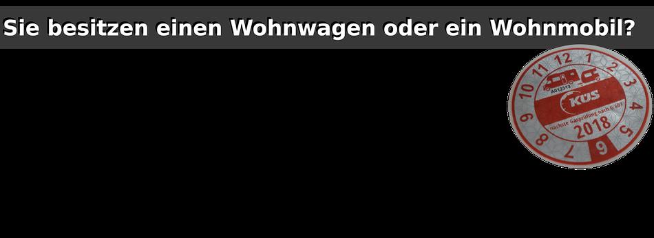 Wohnwagen - Wohnmobil - Camping - Campinggas - DVWG - G607 - Prüfung - Gasprüfung - Bergisch Gladbach/Bensberg