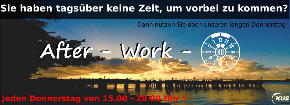 After - Work - TÜV - HU - jeden Donnerstag bis 20 Uhr - Prüfzentrum Zinkhütte in Bergisch Gladbach