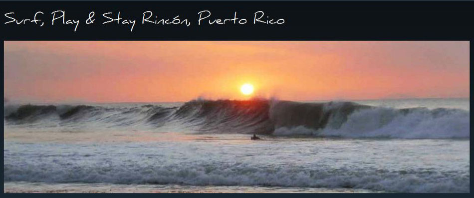 surf, play and stay, rincon, puerto , rico
