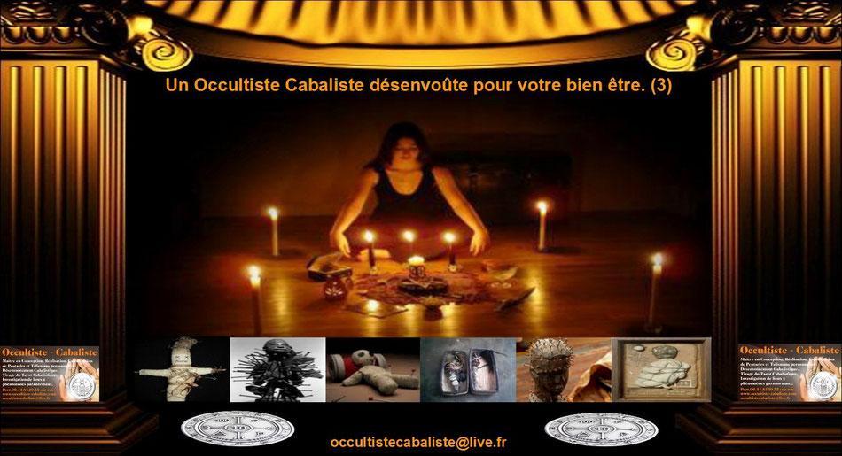Un Occultiste Cabaliste désenvoûte pour votre bien être.(3)