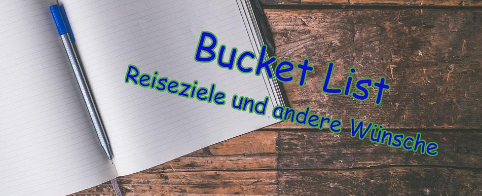 bucketlist,reiseziele,reisewünsche,reisetipps