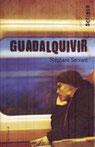 """""""Guadalquivir"""" / Stéphane Servant"""