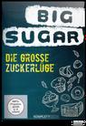 Die große Zuckerlüge