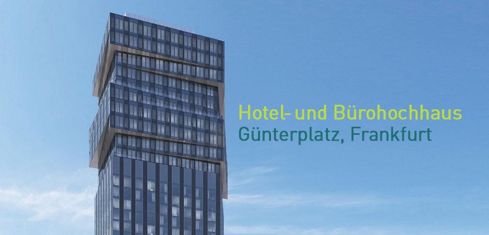 Hotel- und Bürohochhaus Günterplatz Frankfurt