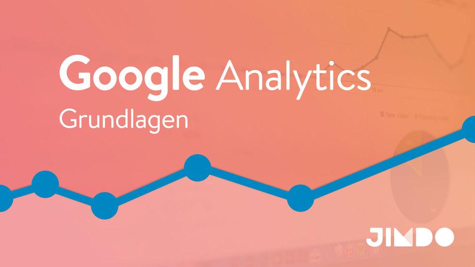 Jimdo Webinar Google Analytics Grundlagen