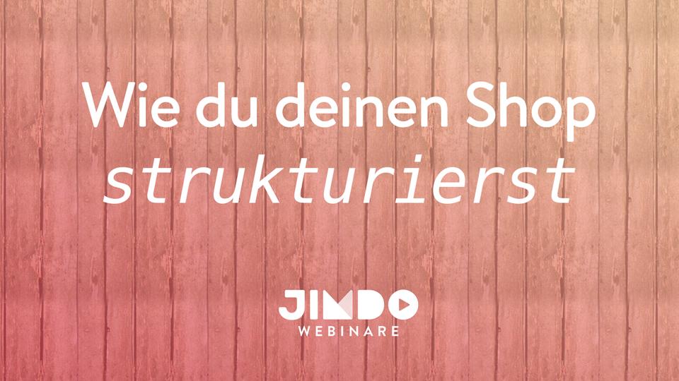Jimdo Webinar Online-Shop strukturieren