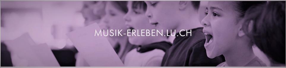 Bild der Plattform musik-erleben.lu.ch