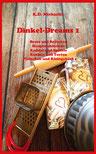 eBook und Buch Dinkel-Dreams kombiniertes Koch- und Backbuch von K.D. Michaelis