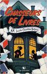 """""""Chasseurs de livres"""" de J. Chambliss"""