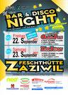 Bar & Disco Night ..und die Nacht wird zur Party, Fest, DJ Aspen, Speedy, Festhütte, Emmental, Zäziwil