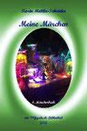 287. Meine Märchen Märchenbuch4 Märchensammlung von Karin Mettke-Schröder ™Gigabuch-Bibliothek 2018 Stadium: 1/Datei 72 Seiten 2018