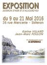 Exposition Karine Villard - Foulon Jean-Marc - Sist'Arts - Mai 2016