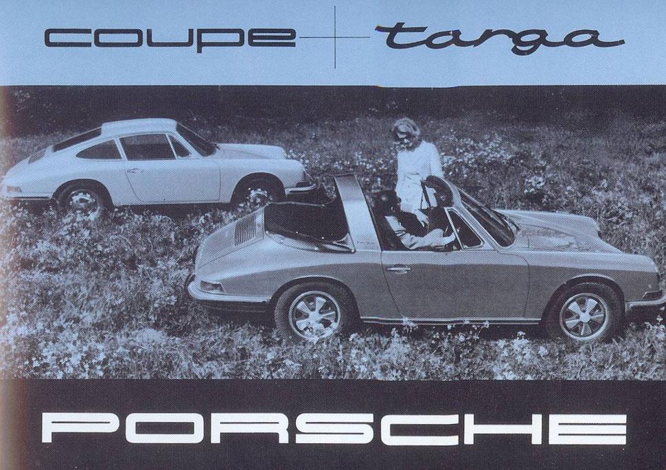 Hinten links das geschlossene Coupé - vorn rechts die halb-offene Targa Version mit integriertem Überrollbügel, lieferbar ab Anfang 1967