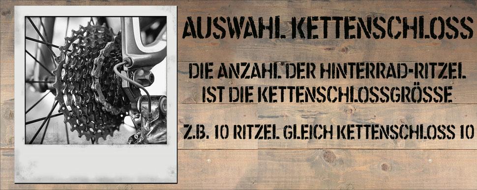 Auswahl Kettenschloss - Die Anzahl der Hinterrad-Ritzel ist die Kettenschlossgrösse z.B. 10 Ritzel gleich Kettenschloss 10