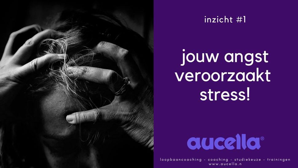 Jouw angst veroorzaakt stress