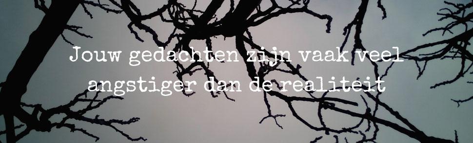 Je gedachten zijn vaak veel angstiger dan de realiteit.