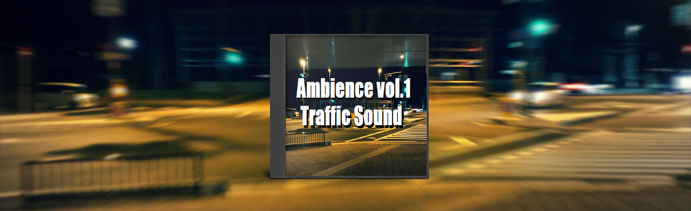 交通音素材 Ambience vol.1 Traffic Sound