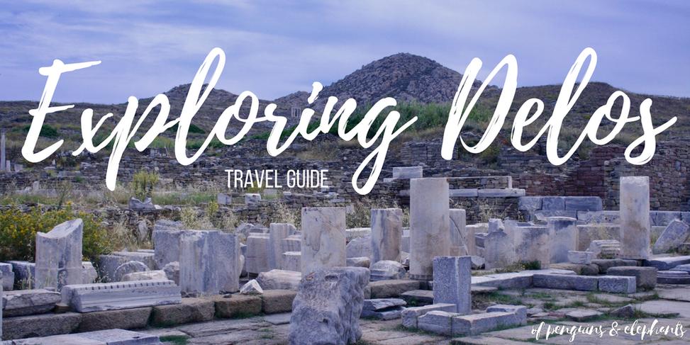 Travel Guide Delos Exploring Delos UNESCO island ofpenguinsandelephants of penguins & elephants Greece