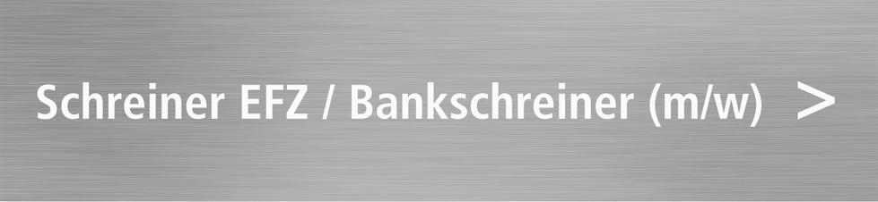 Bild: Schreiner EFZ, Bankschreiner