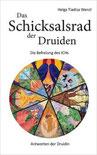 Das Schicksalsrad der Druiden