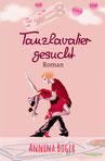 Annina Boger Romance | Liebesromane Band 1 | EPUB | E-Book | eBook | Softcover | gedruckt | Printversion | Druck | epubli