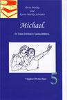 Petra Mettke, Karin Mettke-Schröder/™Gigabuch Michael 05/eBook/2014/ISBN 9783735764102