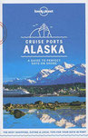 Cruise Ports Alaska Vancouver City Map (Lonely Planet Travel Guide)