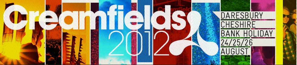 Creamfields 2012