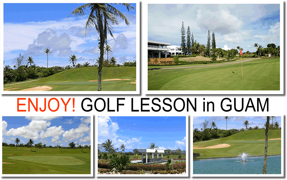 ENJOY! GOLF LESSON in GUAM