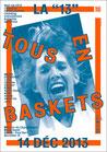 "La ""13"" - Tous en Baskets"