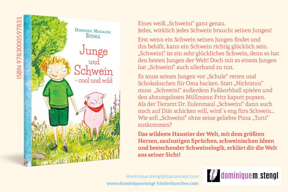 """Die neue Kinderbuchreihe des Jahres, lustig, unkonventionell und zum Liebhaben: """"Junge und Schwein-cool und wild"""""""