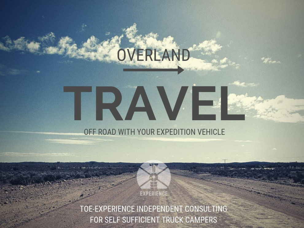 Overlanding Consulting Agency Consultancy Expedition Vehicles consultant consultants consultancies Expeditionsfahrzeug expeditionsmobil Allrad Wohnmobil Reisemobil Beratung Abenteuer-Allrad beraten Beraterin Berater Beratungen independency reliable