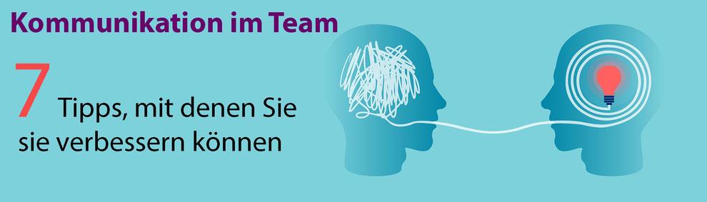 Kommunikation im Team: 7 Tipps, mit denen Sie sie verbessern können
