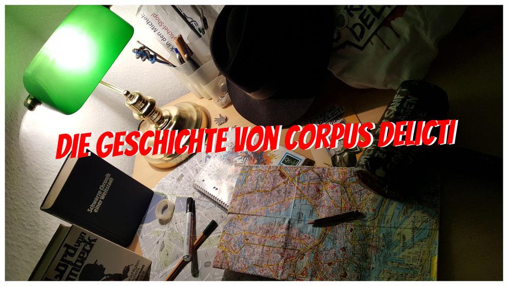 Corpus Delicti Tours - Ein Schreibtisch voller Ideen.