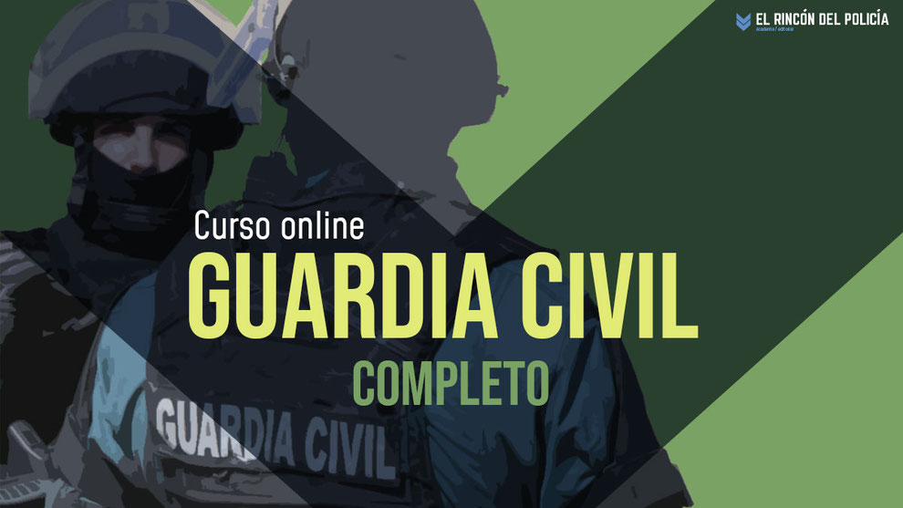 Curso Online Guardia Civil 2021. Acceso a la Escala de Cabos y Guardias.