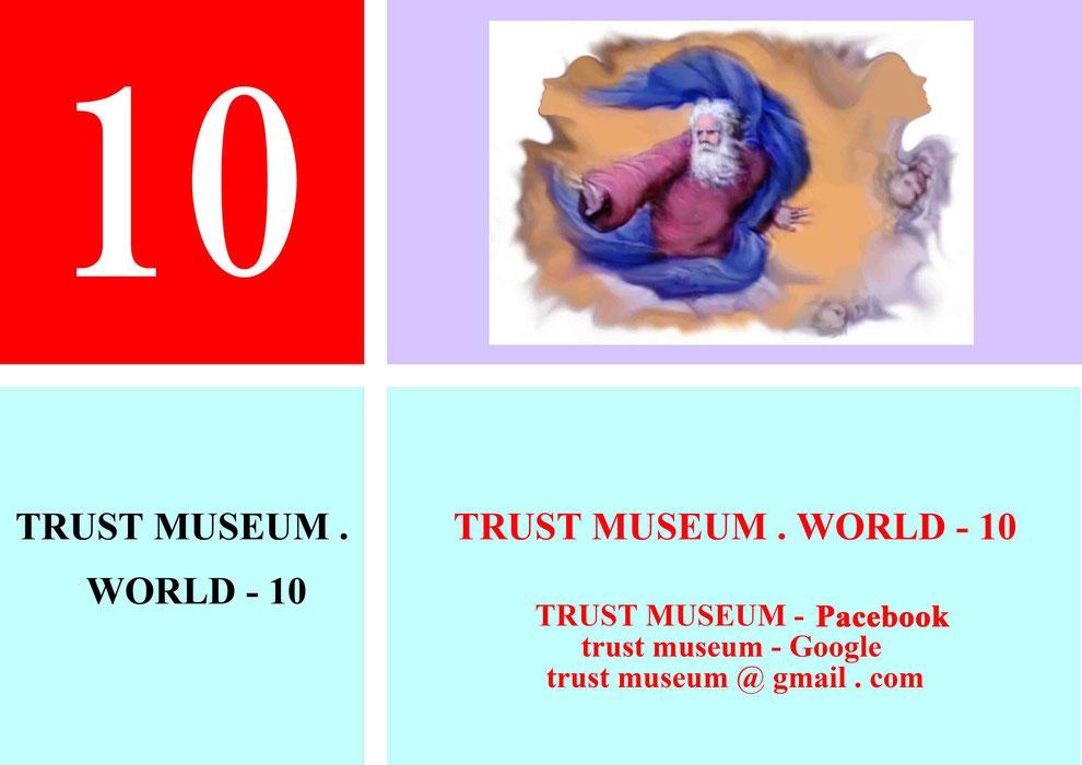 TRUST-MUSEUM . WORLD . 10