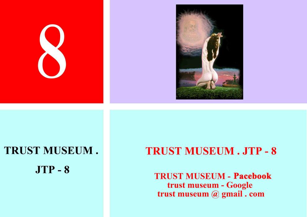 TRUST-MUSEUM . J.T.P . 8
