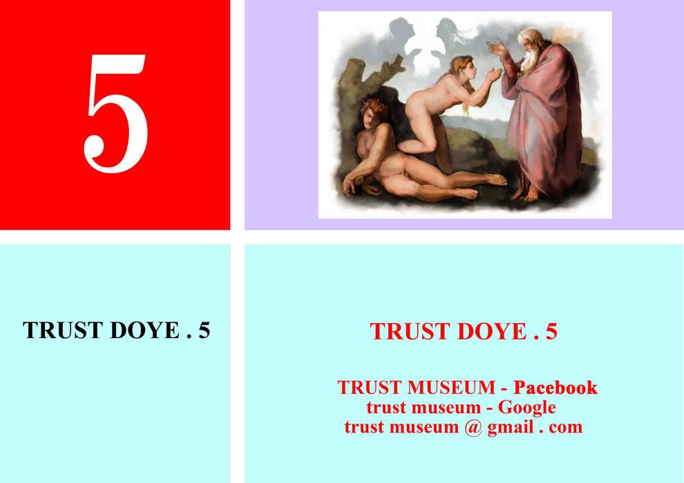 TRUST-MUSEUM . DOYE . 5