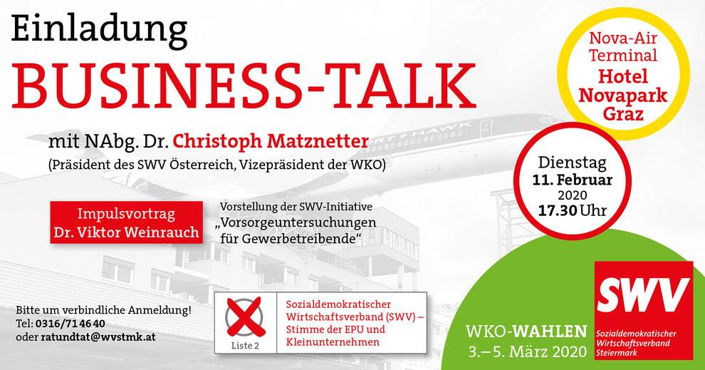 BUSINESS-TALK des SWV Steiermark mit NAbg. Dr. Christoph Matznetter, 11.02.2020, 17.30 Uhr Hotel Novapark Graz