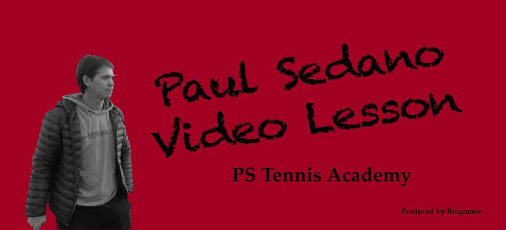 テニスレッスン動画 スポーツレッスン動画 レッスン動画 テニス スポーツ 英語 英会話 スペインテニス スペイン式 Paul Sedano  ポール・セダノ