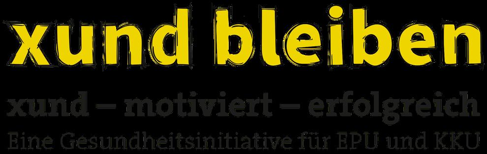 xund – motiviert – erfolgreich  Eine Gesundheitsinitiative für EPU und Kleinbetriebe