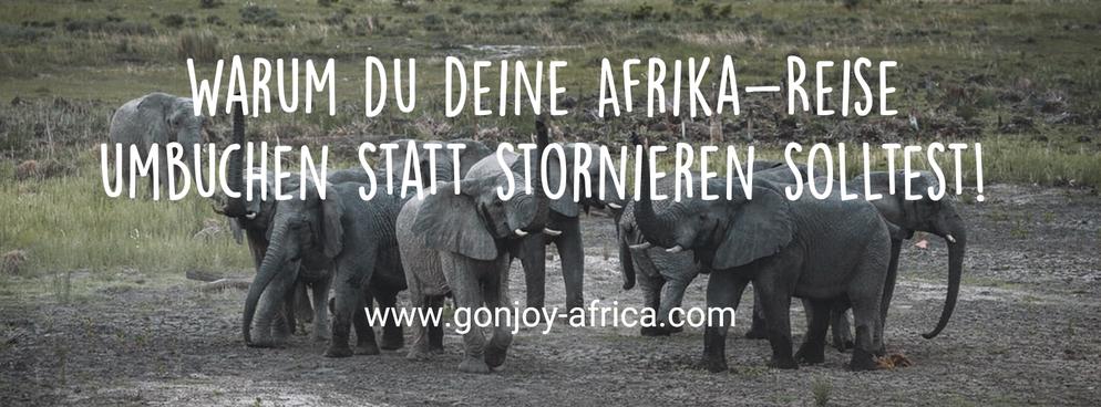 Afrika Reise umbuchen