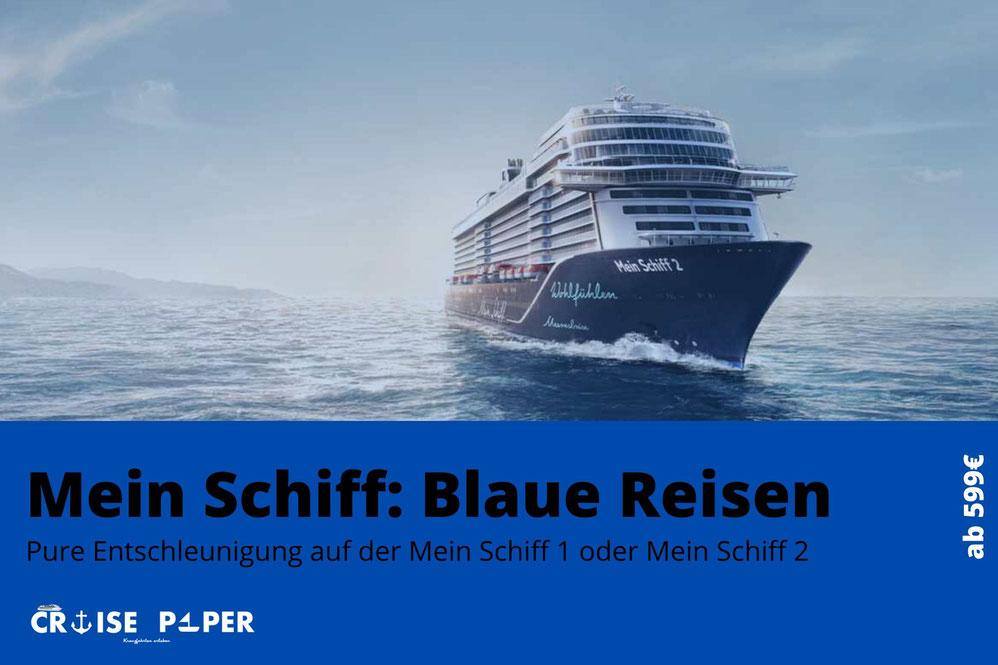 Mein Schiff Blaue Reisen