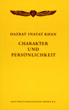Charakter und Persönlichkeit von Hazrat Inayat Khan - Verlag Heilbronn, der Sufiverlag